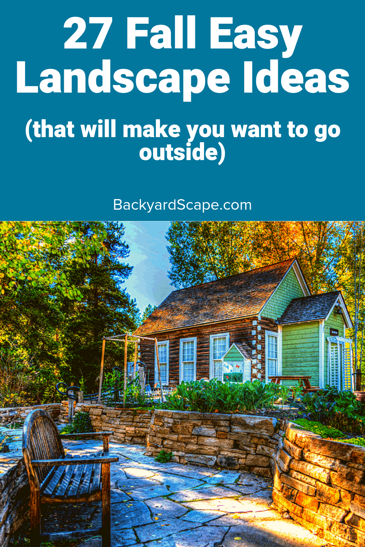 Fall Landscape Ideas 29 Amazing Ideas For Your Backyard