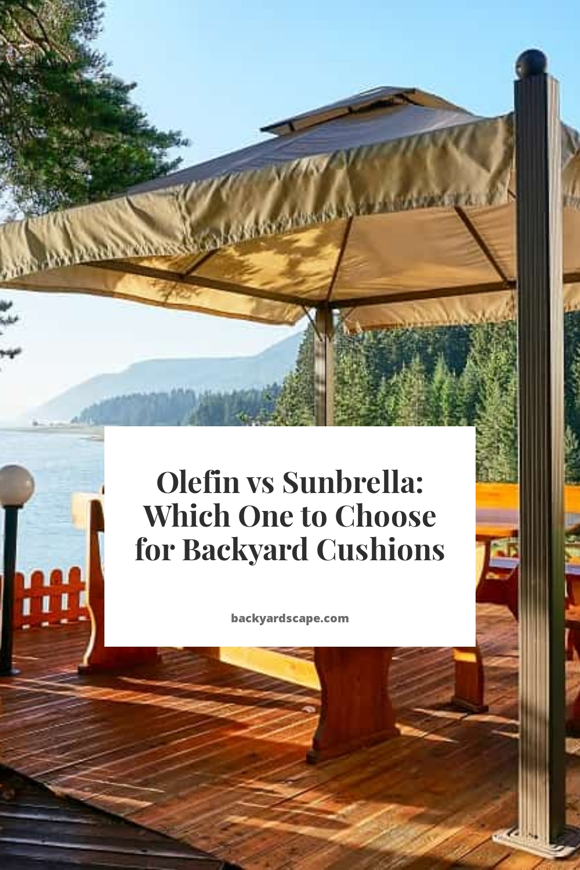 Olefin vs Sunbrella: Which One to Choose for Backyard Cushions