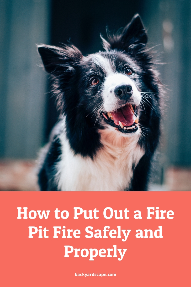 How to Put Out a Fire Pit Fire Safely and Properly