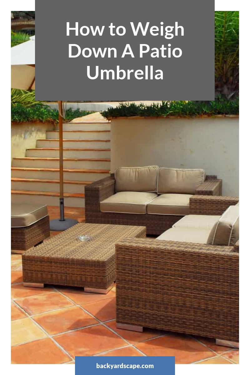 How to Weigh Down A Patio Umbrella