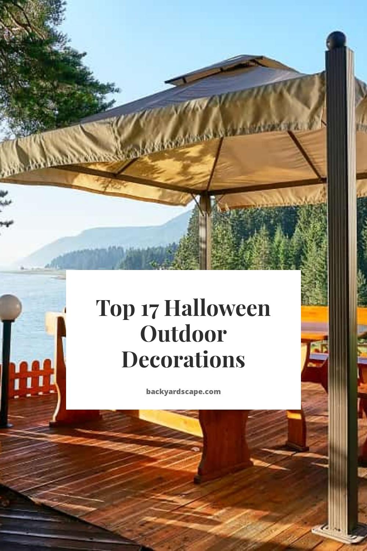 Top 17 Halloween Outdoor Decorations