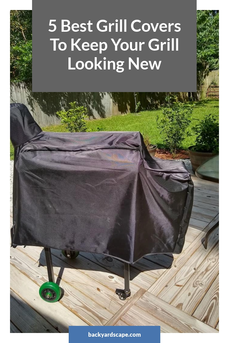 5 Best Grill Covers To Keep Your Grill Looking New