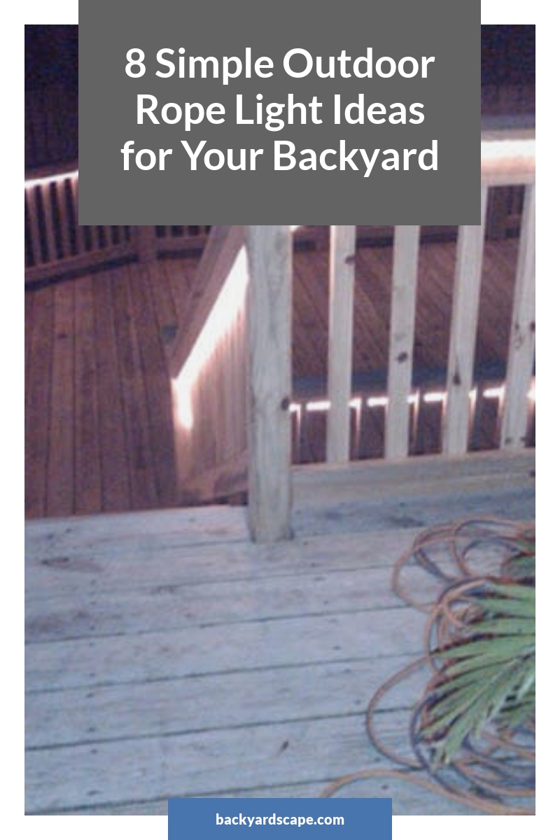 8 Simple Outdoor Rope Light Ideas for Your Backyard