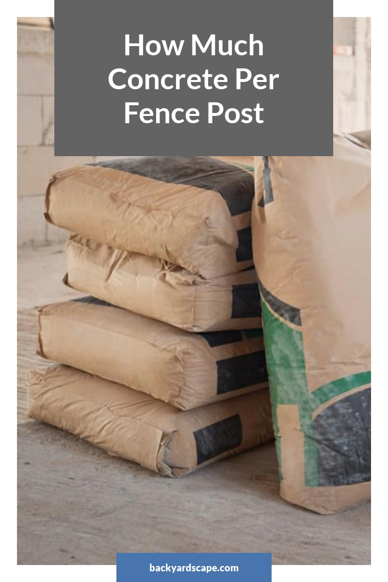 How Much Concrete Per Fence Post