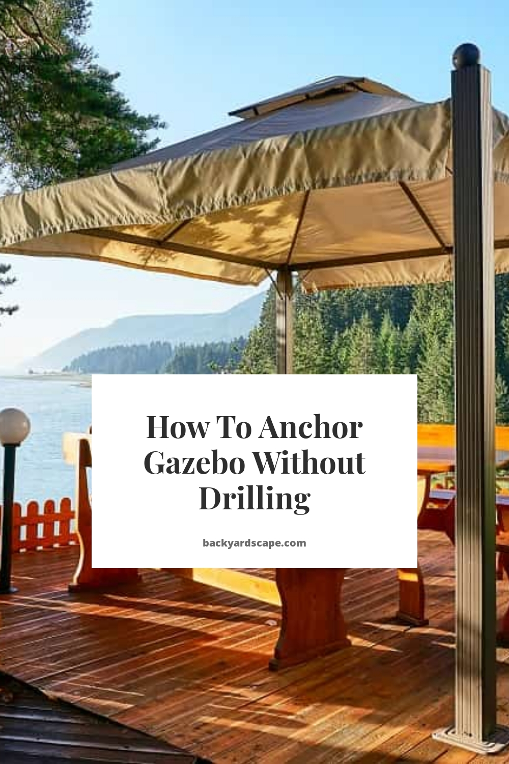 How To Anchor Gazebo Without Drilling