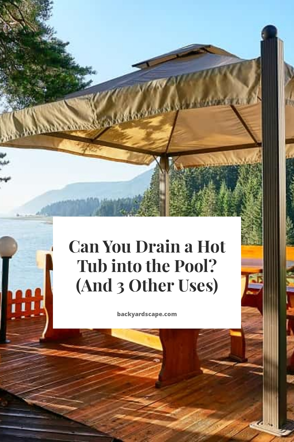 Can You Drain a Hot Tub into the Pool? (And 3 Other Uses)