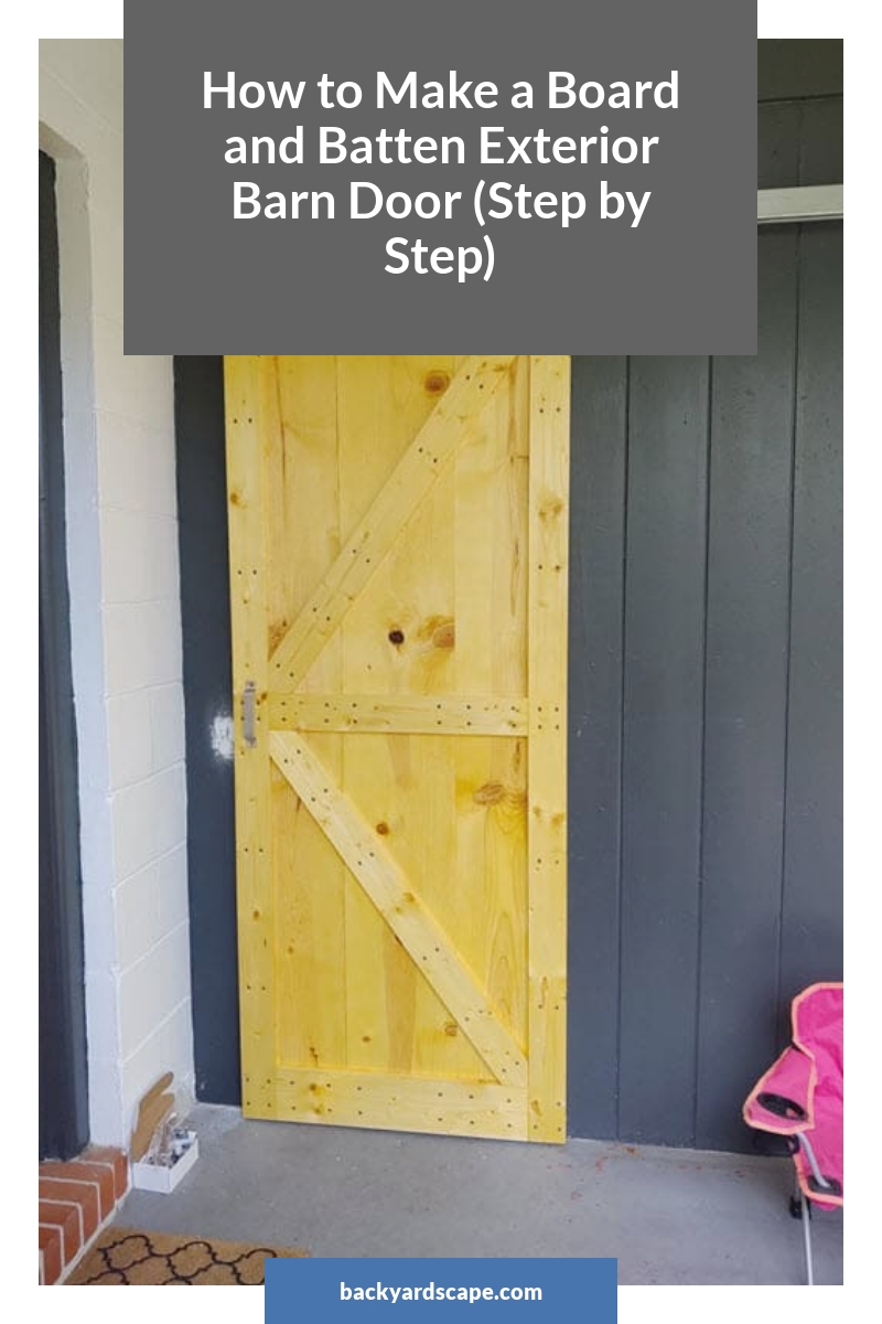 How to Make a Board and Batten Exterior Barn Door (Step by Step)