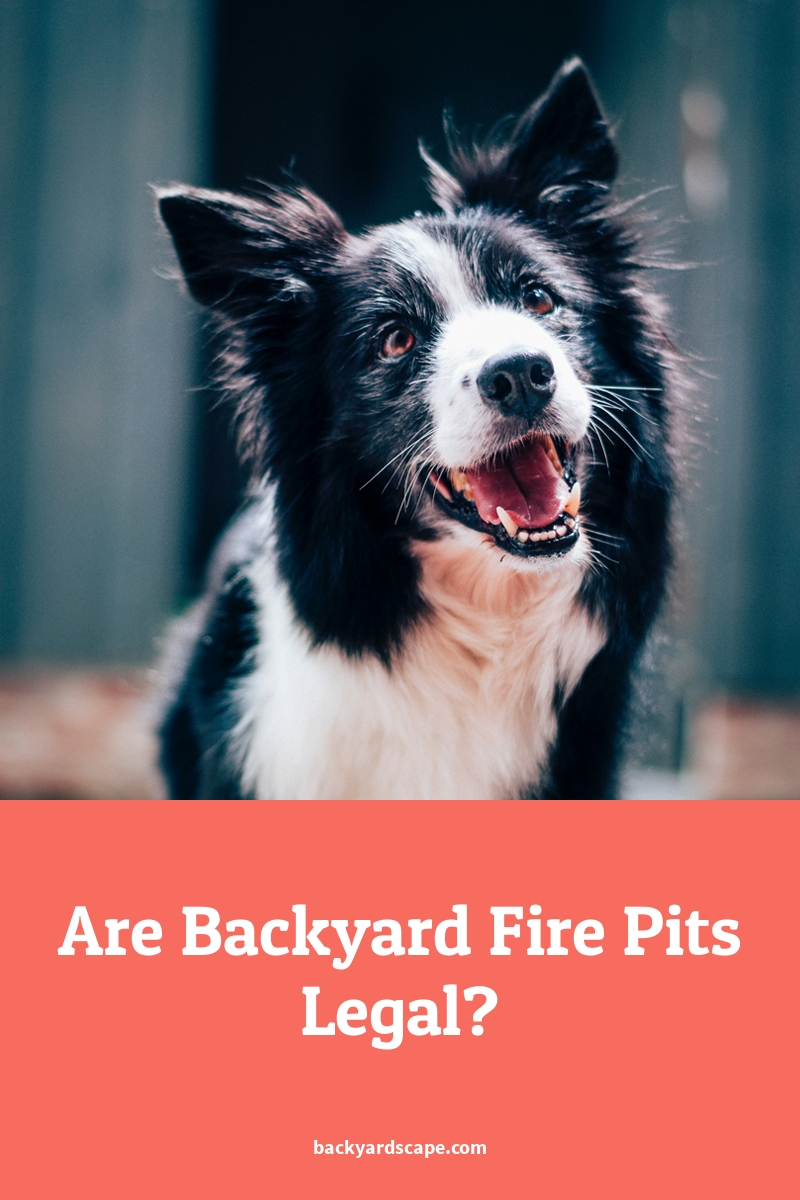 Are Backyard Fire Pits Legal?