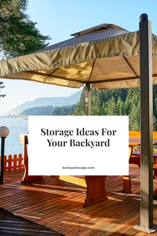 Storage Ideas For Your Backyard