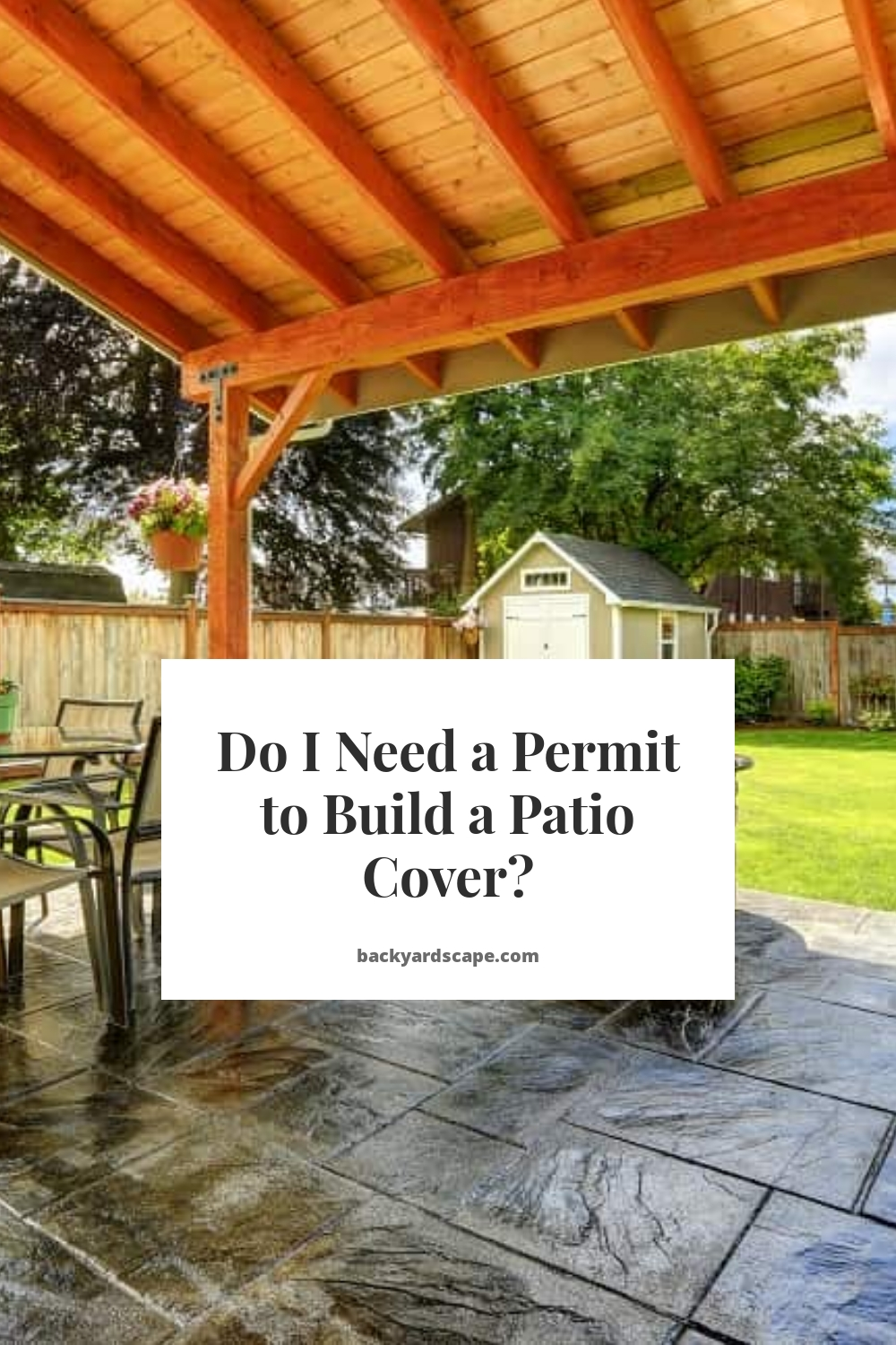 Do I Need a Permit to Build a Patio Cover?