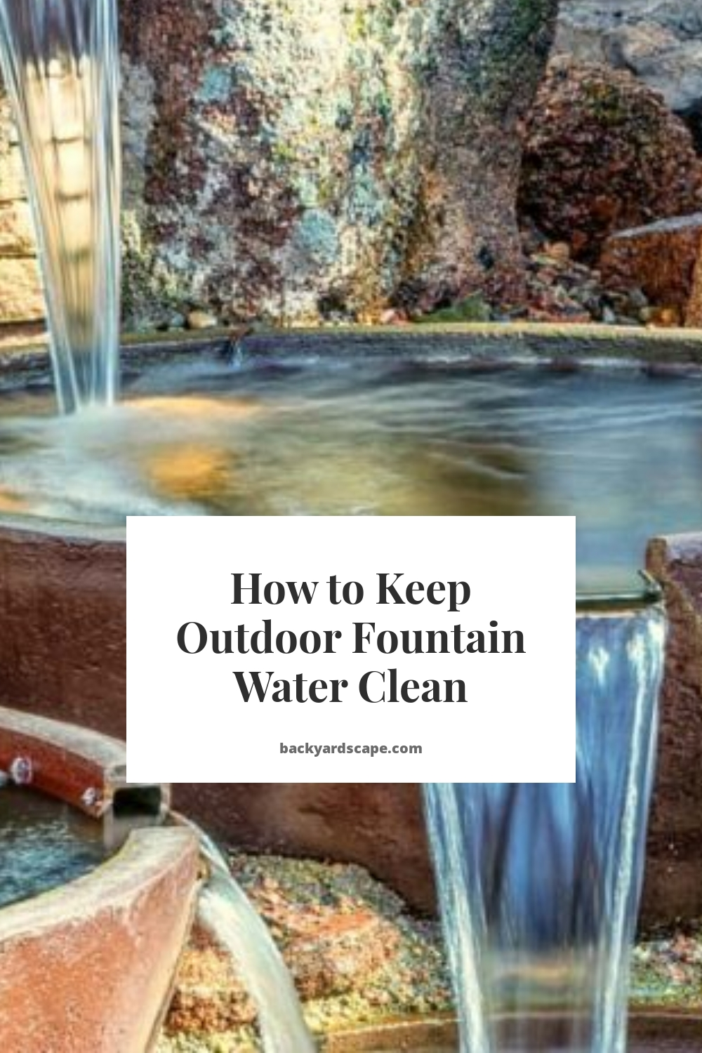 How to Keep Outdoor Fountain Water Clean